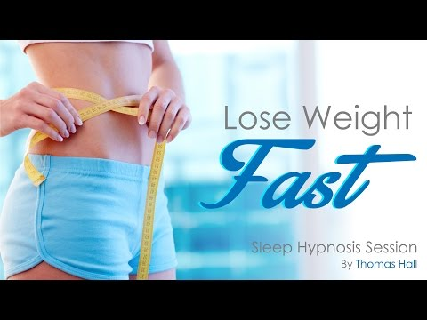 Lose Weight Fast  - Sleep Hypnosis Session - By Thomas Hall