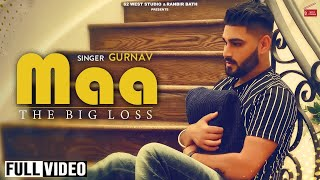 Maa (Full Video) Gurnav | Mind Frique | New Punjabi Songs 2020 |Latest Punjabi Songs| 62 West Studio