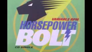 Horsepower - Bolt (Radio Edit)
