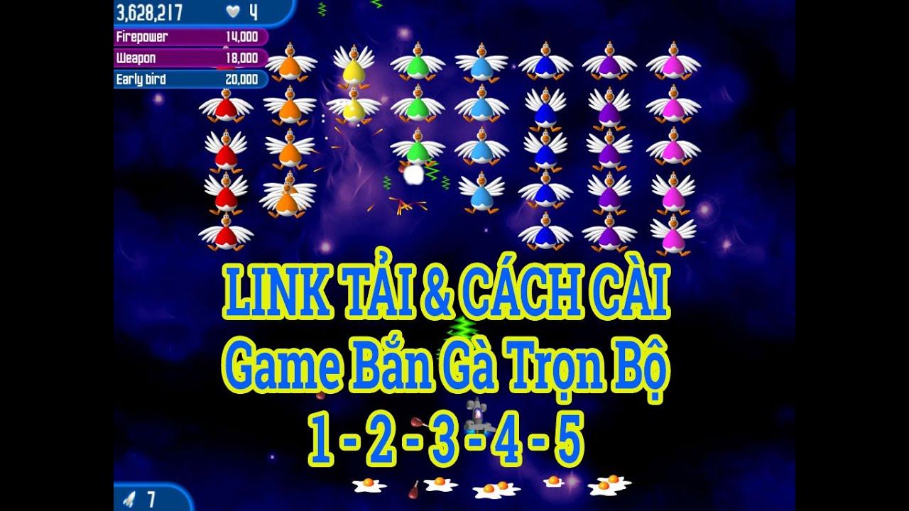 Cách Tải và Cài Game Bắn Gà Chicken Invaders 1 2 3 4 5 | Link Tải Game Bắn Gà 1 2 3 4 5 Full 2020