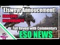 ESO: Elsweyr Full Annoucement with Commentary! Necromancer! Dragons!  Past livesream!
