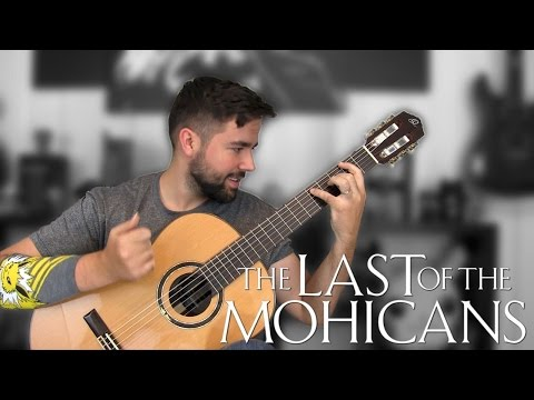 THE LAST OF THE MOHICANS: Promentory - Classical Guitar Cover