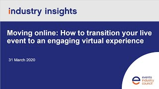 Moving online: How to transition your live event to an engaging virtual experience