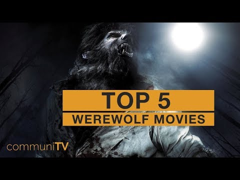 TOP 5: Werewolf Movies [modern]