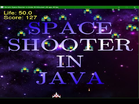 Programming A Space Shooter In Java In Under An Hour!