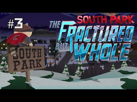 Twitch Livestream | South Park: The Fractured but Whole Part 3 [Xbox One]