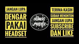 Download DJ LAGU KALO MAU PIGI SILAHKAN --- FULL BASS [DIMAS RENATA]