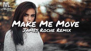 Culture Code feat. Karra - Make Me Move (James Roche Remix) (Lyrics)