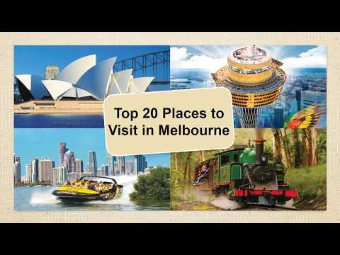 Top 20 Places to Visit in Melbourne - Australia