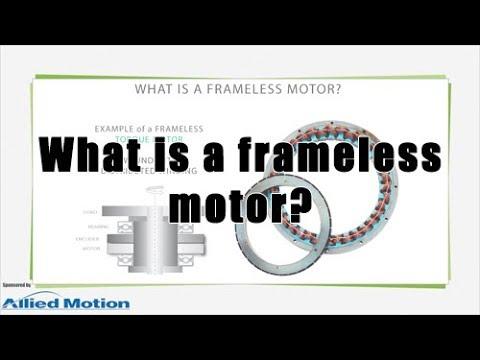 What is a frameless motor?