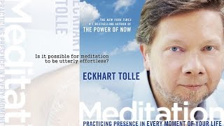 Eckhart Tolle - Meditation DVD & Audio Program (Audio Excerpt)(An excerpt from Eckhart Tolle's Meditation: Practicing Presence in Every Moment of Your Life. Listen to the full audio program: http://bit.ly/1s02YlQ or buy the ..., 2014-10-10T19:12:18.000Z)