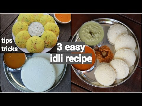 3 Easy Idli Recipes For Morning Breakfast | Quick And Instant South Indian Idli Recipes
