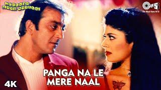 Panga Na Le Mere Naal | Sanjay Dutt | Pooja Batra | Sonu Nigam | Poornima | Haseena Maan Jaayegi