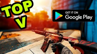 TOP 5 FPS GAMES LIKE CS:GO FOR ANDROID |2019|