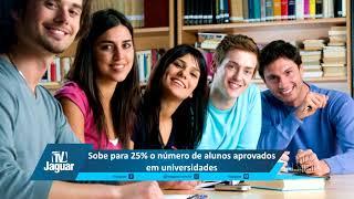 Sobe para 25% o número de alunos aprovados em universidades