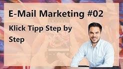 Klick-Tipp Anleitung für ambitionierte Online-Marketer / E-Mail Marketing #02