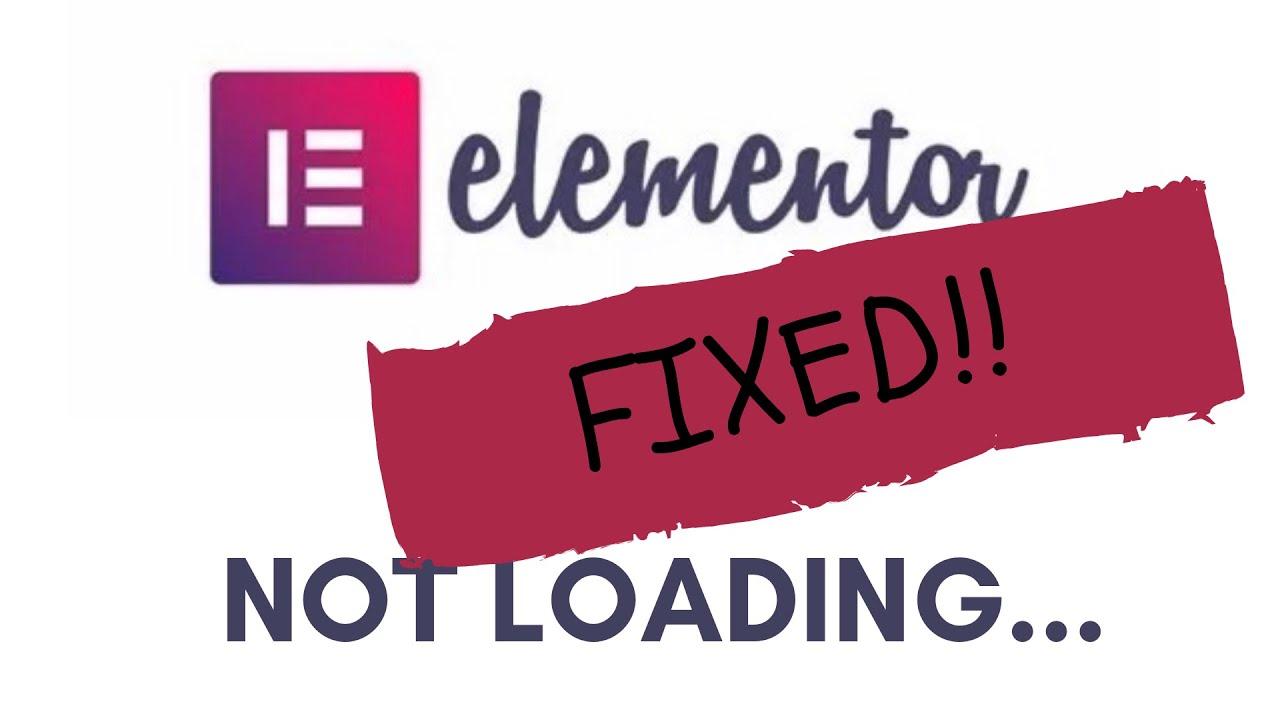 Elementor Not Loading - Fixed!