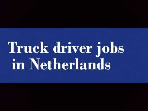 truck driver jobs in netherlands youtube. Black Bedroom Furniture Sets. Home Design Ideas