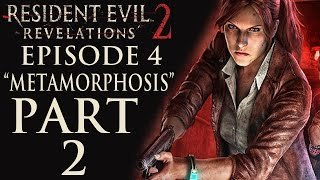 "Resident Evil Revelations 2 - Episode 4: ""Metamorphosis"" - Let"