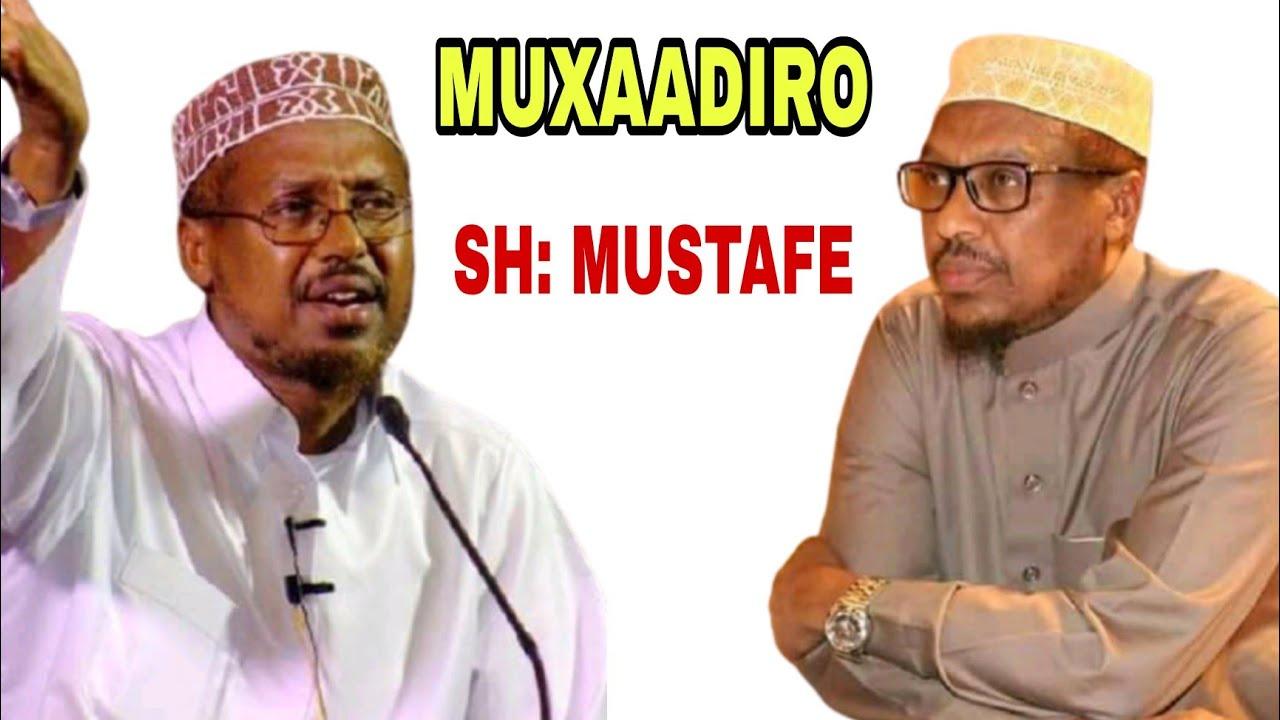 Download SHEKH MUSTAFE OO KA HADLAY MUUQALADII XUMAA EE SAFIYA TUSMO LAGA DUUBAY KHUDBADII JIMCAHA