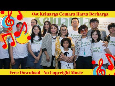 Ost Keluarga Cemara Harta Berharga🎵Dangdut🎵Bebas Di Gunakan Tidak Ada Hak Cipta Musik
