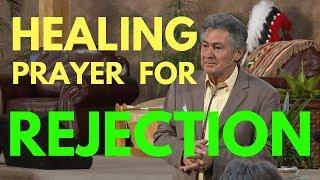 Healing Prayer For Rejection - Mel Bond