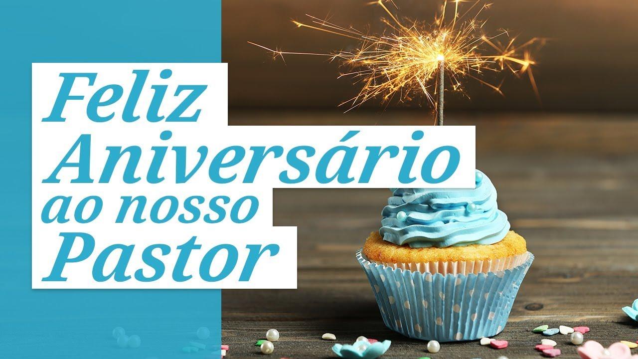 Mensagem Aniversario De Pastor: Feliz Aniversário Ao Nosso Pastor