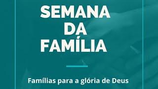 Família, Plano de Deus (Rev. Olivar Pereira)