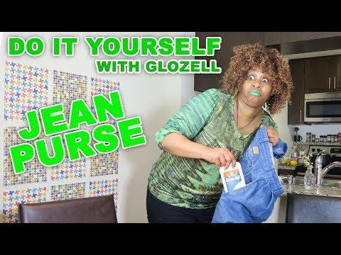 Do It Yourself (with GloZell) - Jean Purse