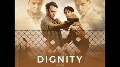 DIGNITY Trailer