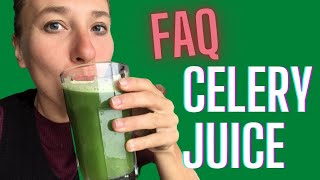 Celery Juice FAQ - Side Effects, Detox Symptoms, Diarrhoea, Bloating, Celery Allergy etc.