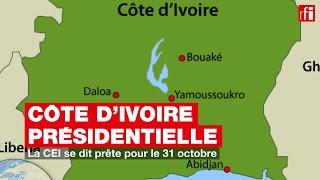 Côte d'Ivoire - Présidentielle : la CEI se dit prête pour le 31 octobre
