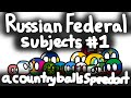 Northern Caucasus & Southern | Federal Subjects of Russia #1 | Countryballs' Divisions #9