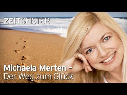Interview: Michaela Merten - Der Weg zum Glück - YouTube
