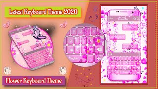 How To Beautiful Pink Flower Keyboard Theme | Latest Keyboard Theme 2020 | Choose a Different Font screenshot 5