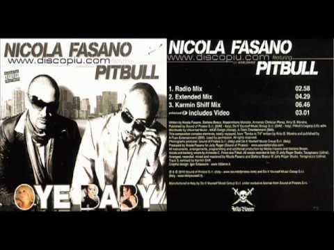 Nicola Fasano feat. Pitbull - Oye Baby (Karmin Shiff Mix)