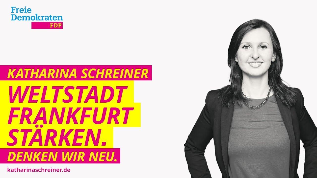 Schreiner Frankfurt katharina schreiner fdp weltstadt frankfurt