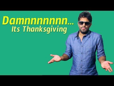 Damnnnnnnn Its Thanksgiving || Chicago Subbarao