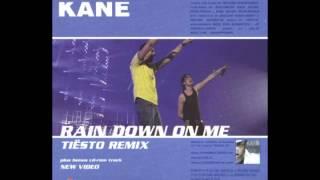 Kane - Rain Down On Me (Tiesto Dub Mix)