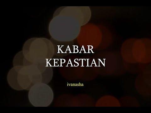 Kabar Kepastian - Ivansha (Musikalisasi Puisi)