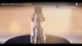 vaporesso Gemini Tank and Tarot Review