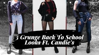 3 Grunge Back To School Looks Ft. Candie's