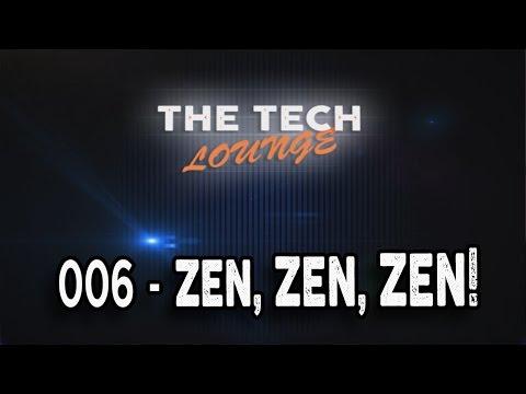 The Tech Lounge #006 - Zen, Zen, Zen, Vega & Kaby Lake Benchmarked, Revealed, Upcoming Games