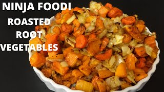 NINJA FOODI- Roasted Root Vegetables! Humble to Magical!