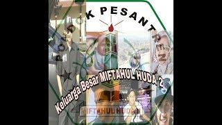 Download Video Keluarga besar presiden miftahul huda 2 MP3 3GP MP4