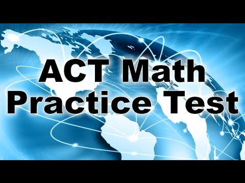 ACT Math Practice Test - Free ACT Math Lessons - YouTube