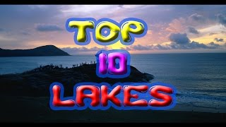 Top 10 Lakes of world