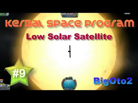 Kerbal Space Program ★ Ep. 9 ★ Low-Orbit Solar Satellite