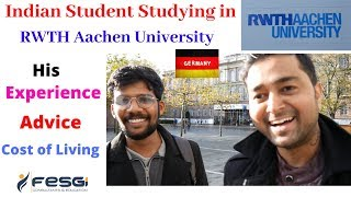 Student life in RWTH Aachen University – Admission, Experience, Benefits, and Challenges! Part 1