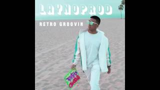 LaynoProd - Retro Groovin (Full Album)